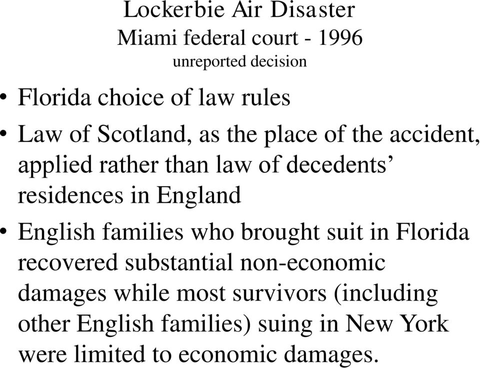 England English families who brought suit in Florida recovered substantial non-economic damages