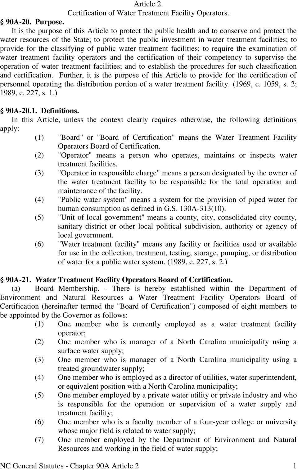 for the classifying of public water treatment facilities; to require the examination of water treatment facility operators and the certification of their competency to supervise the operation of