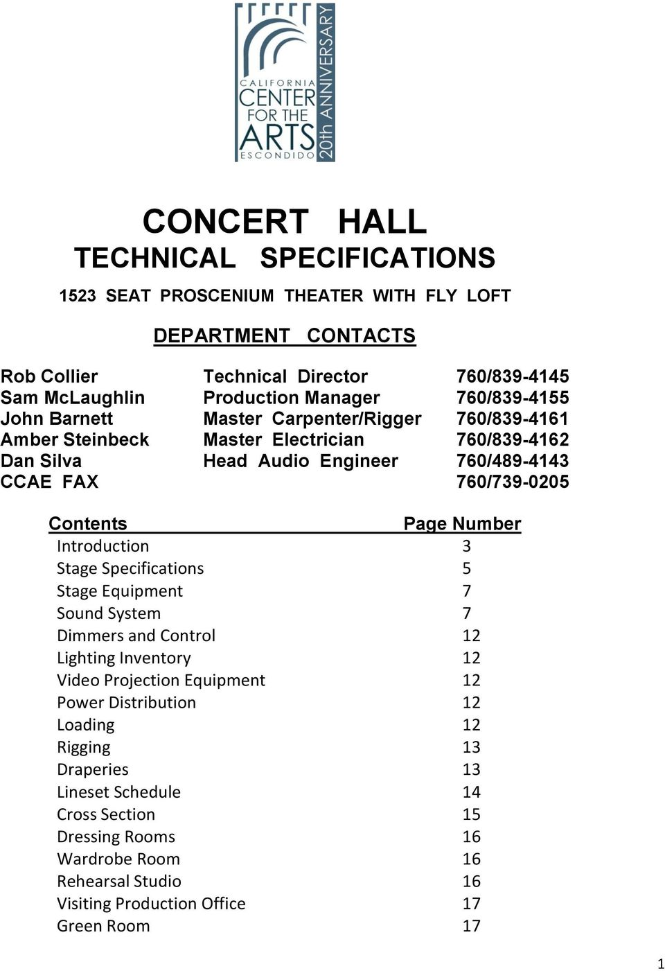 Contents Page Number Introduction 3 Stage Specifications 5 Stage Equipment 7 Sound System 7 Dimmers and Control 12 Lighting Inventory 12 Video Projection Equipment 12 Power