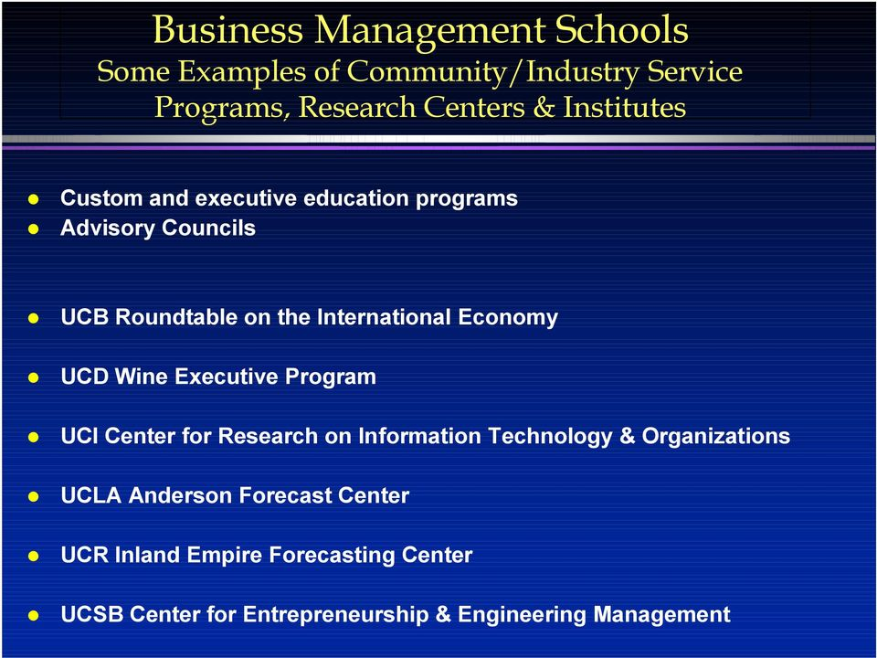 Economy UCD Wine Executive Program UCI Center for Research on Information Technology & Organizations UCLA