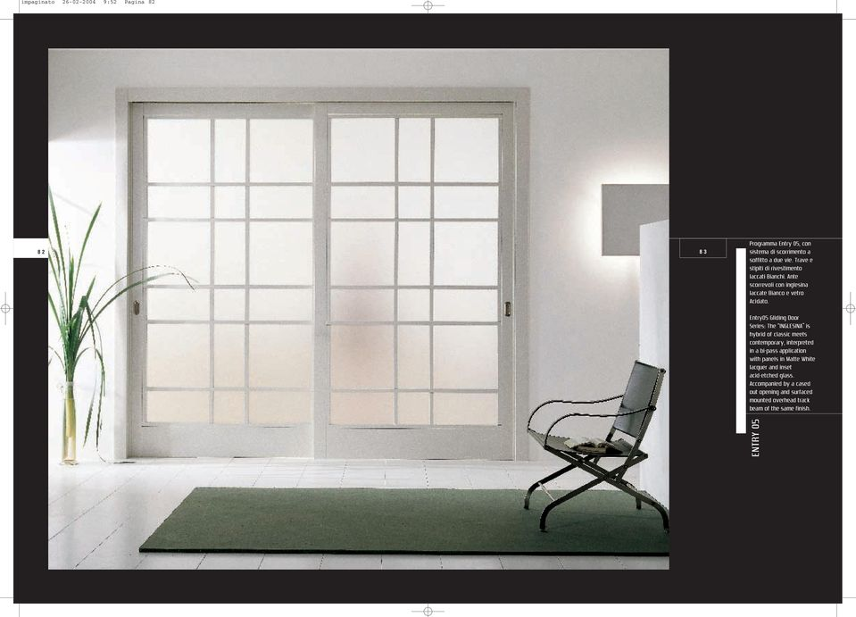 "Entry05 Gliding Door Series: The ""INGLESINA is hybrid of classic meets contemporary, interpreted in a bi-pass application with"