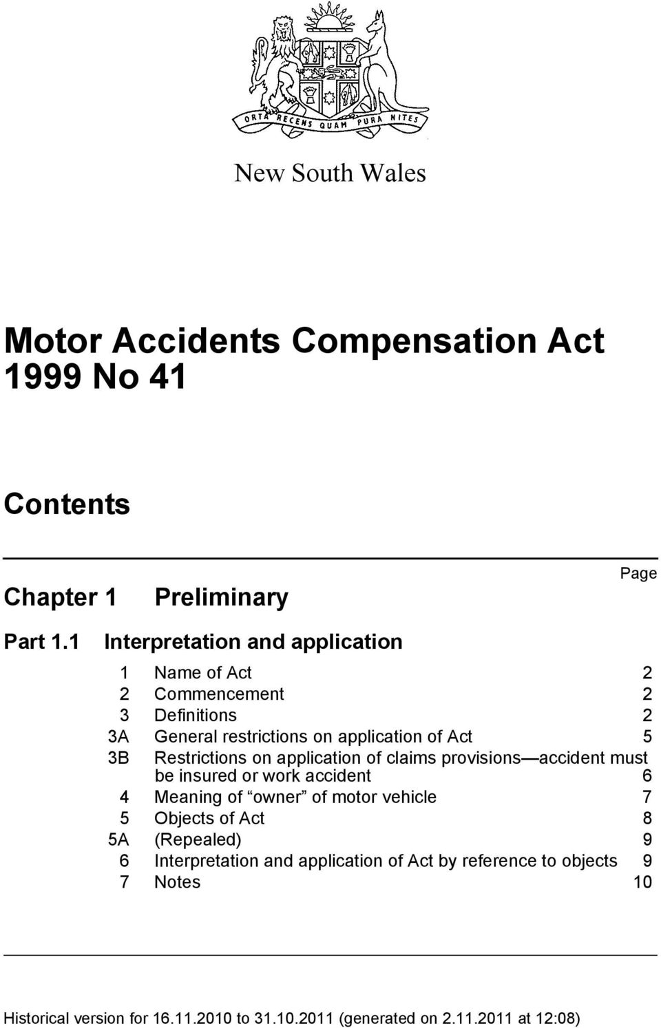 application of Act 5 3B Restrictions on application of claims provisions accident must be insured or work accident 6 4