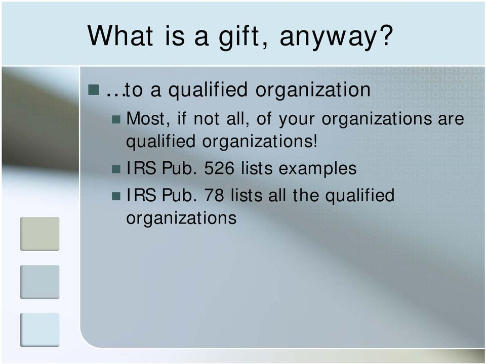 your organizations are qualified organizations!