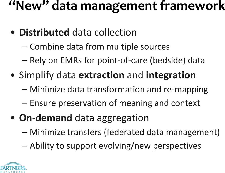 data transformation and re mapping Ensure preservation of meaning and context On demand data