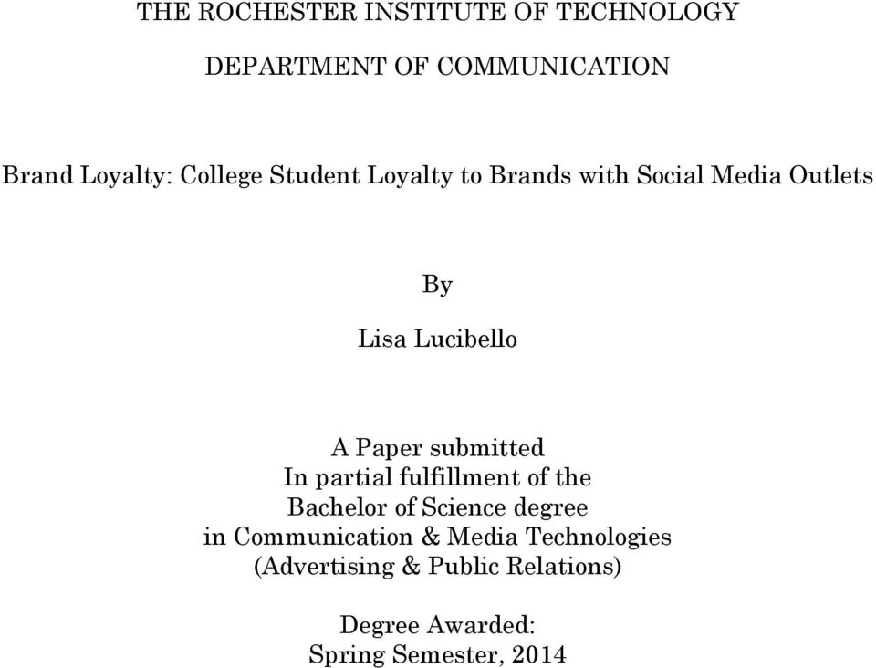 submitted In partial fulfillment of the Bachelor of Science degree in Communication &