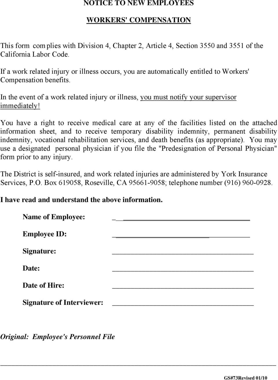 In the event of a work related injury or illness, you must notify your supervisor immediately!