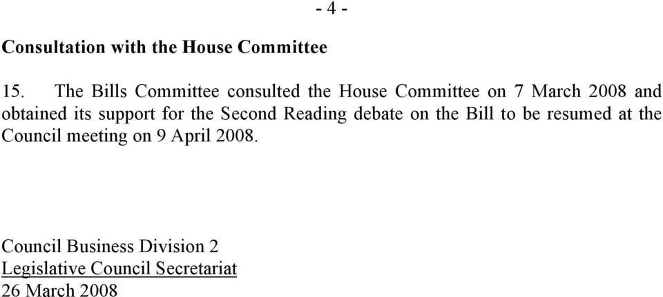 obtained its support for the Second Reading debate on the Bill to be resumed