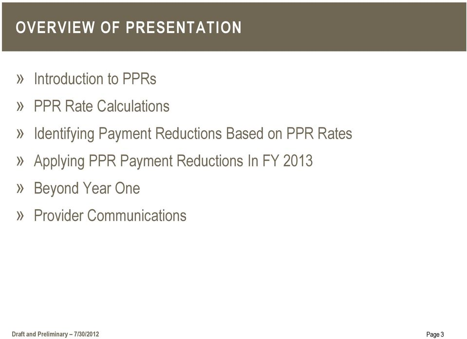 Rates» Applying PPR Payment Reductions In FY 2013» Beyond