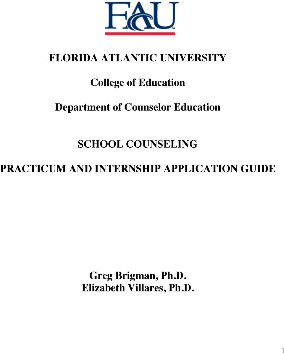 SCHOOL COUNSELING PRACTICUM AND INTERNSHIP