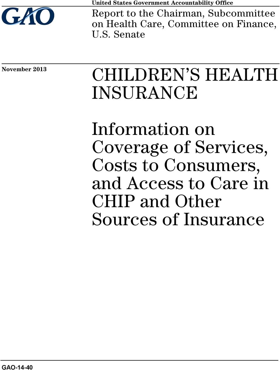 2013 CHILDREN S HEALTH INSURANCE Information on Coverage of Services,