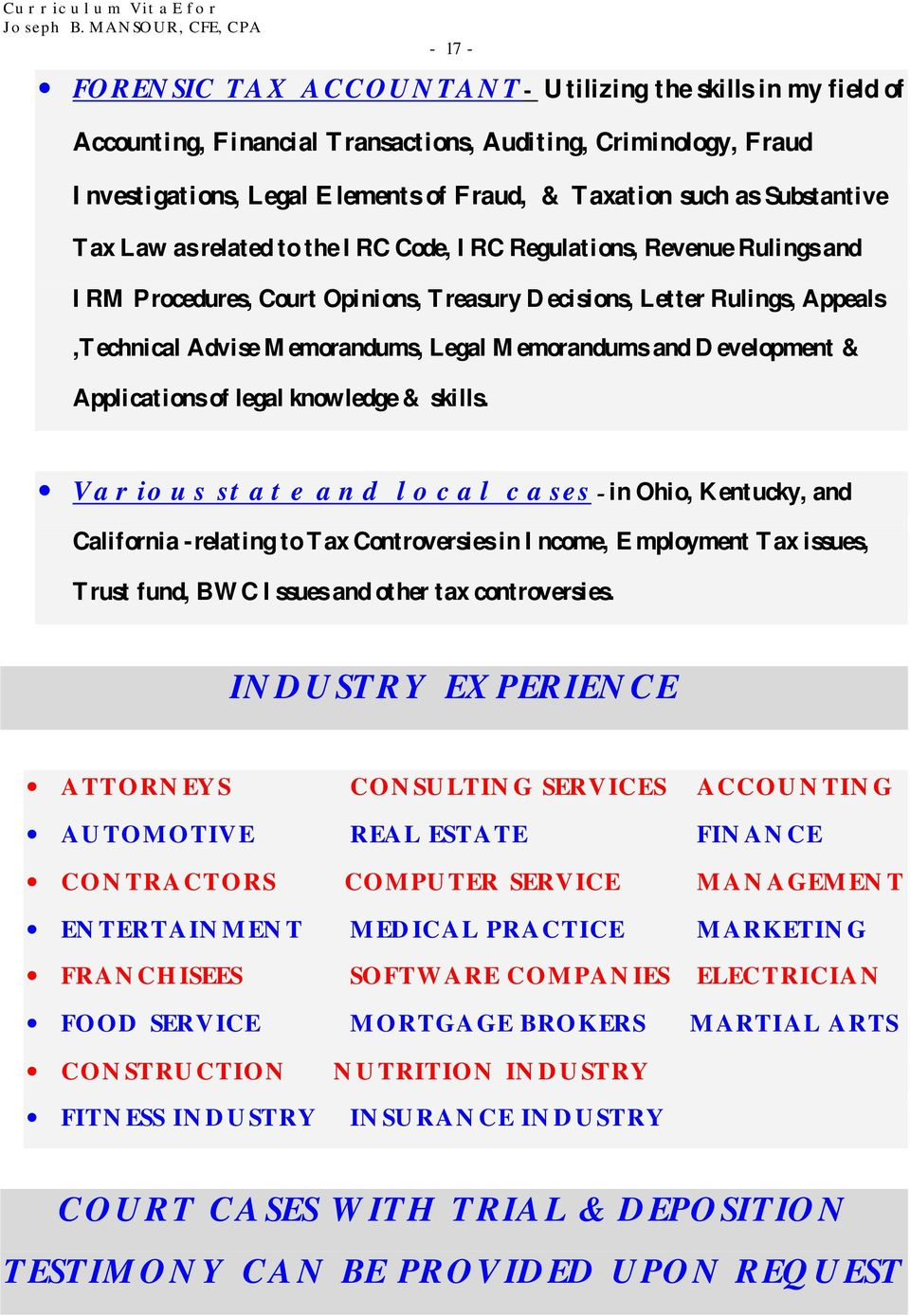 Memorandums and Development & Applications of legal knowledge & skills.