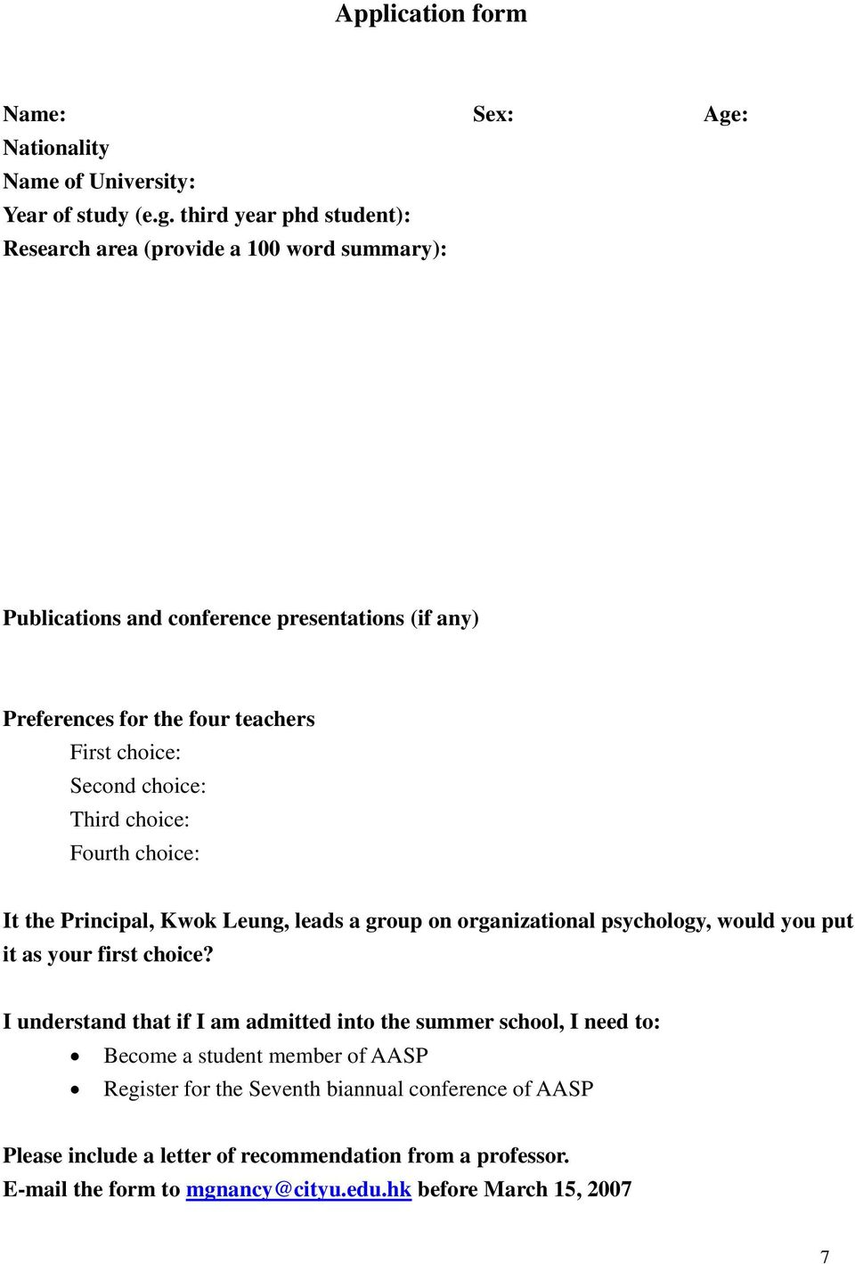 third year phd student): Research area (provide a 100 word summary): Publications and conference presentations (if any) Preferences for the four teachers First choice: