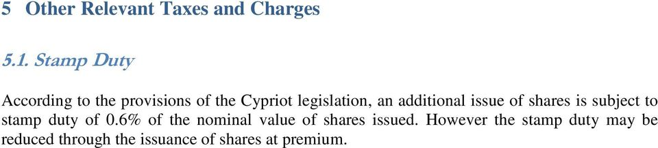 additional issue of shares is subject to stamp duty of 0.
