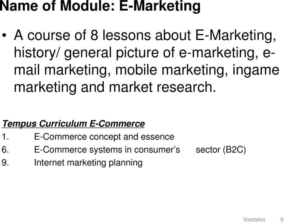 marketing and market research. Tempus Curriculum E-Commerce 1.