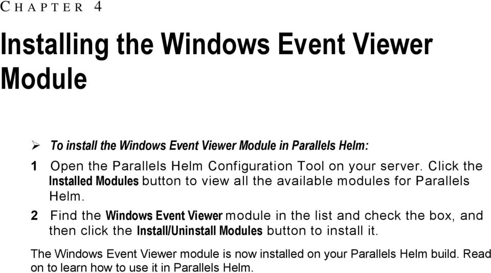 Click the Installed Modules button to view all the available modules for Parallels Helm.