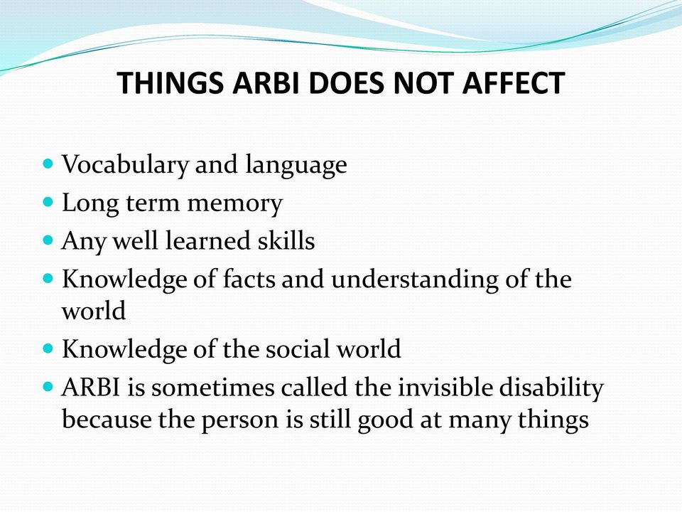 of the world Knowledge of the social world ARBI is sometimes called