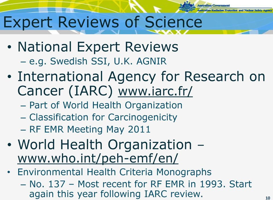 fr/ Part of World Health Organization Classification for Carcinogenicity RF EMR Meeting May 2011 World