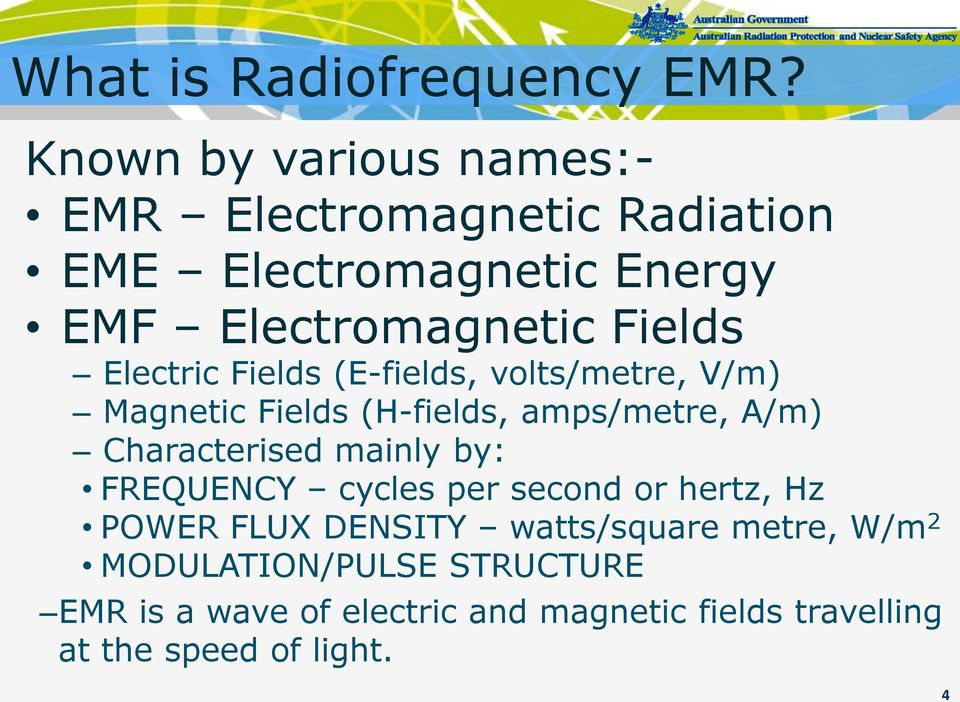 Electric Fields (E-fields, volts/metre, V/m) Magnetic Fields (H-fields, amps/metre, A/m) Characterised mainly