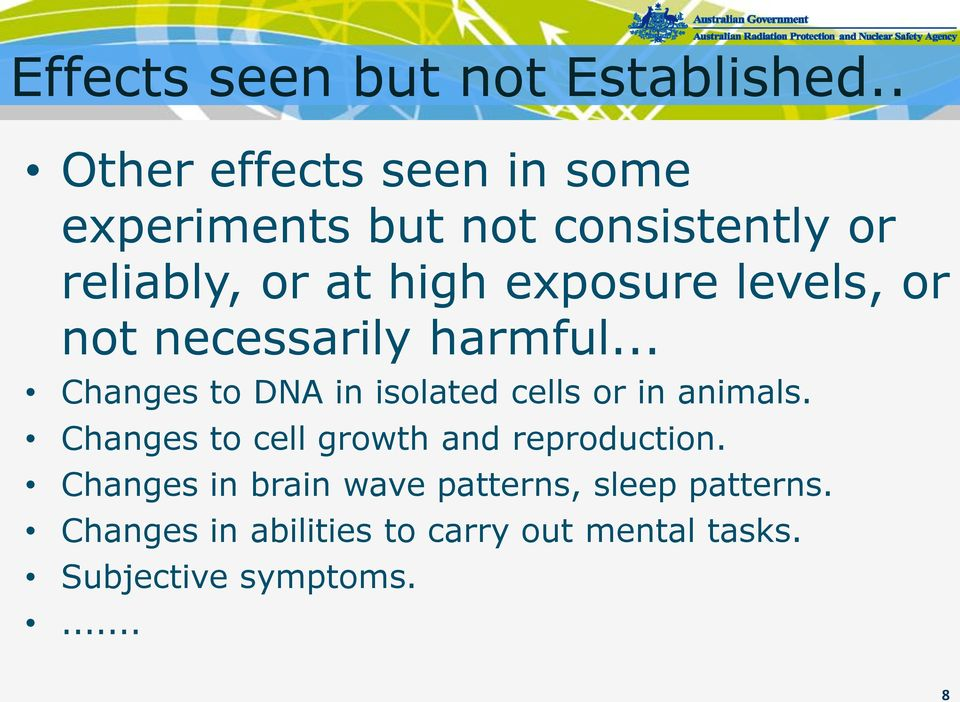 exposure levels, or not necessarily harmful... Changes to DNA in isolated cells or in animals.