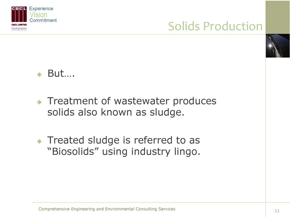 solids also known as sludge.