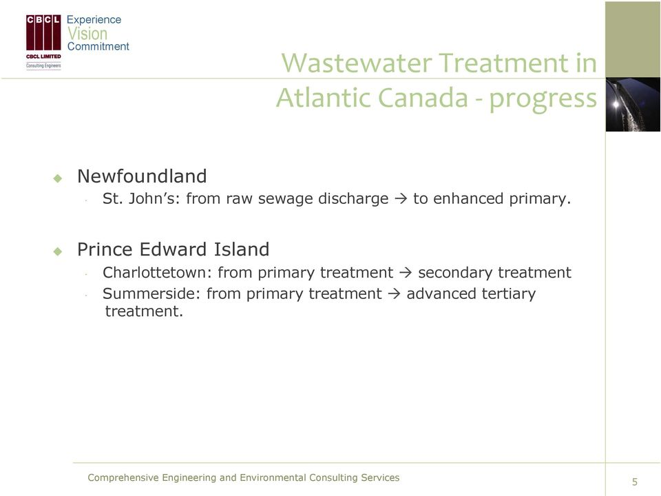 ! Prince Edward Island Charlottetown: from primary treatment ""