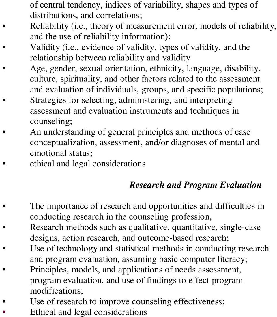 factors related to the assessment and evaluation of individuals, groups, and specific populations; Strategies for selecting, administering, and interpreting assessment and evaluation instruments and