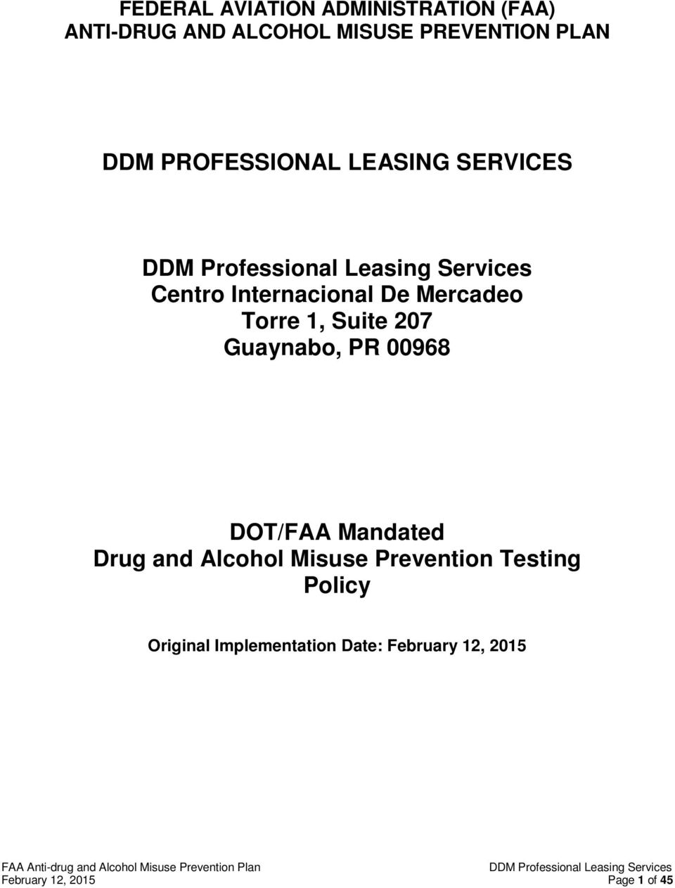 207 Guaynabo, PR 00968 DOT/FAA Mandated Drug and Alcohol Misuse Prevention Testing
