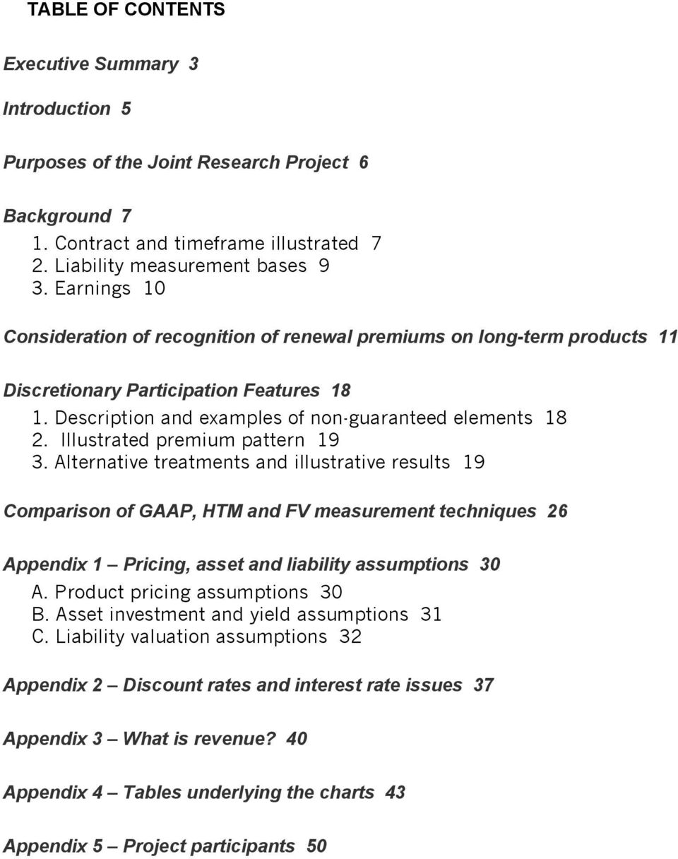 Illustrated premium pattern 19 3. Alternative treatments and illustrative results 19 Comparison of GAAP, HTM and FV measurement techniques 26 Appendix 1 Pricing, asset and liability assumptions 30 A.