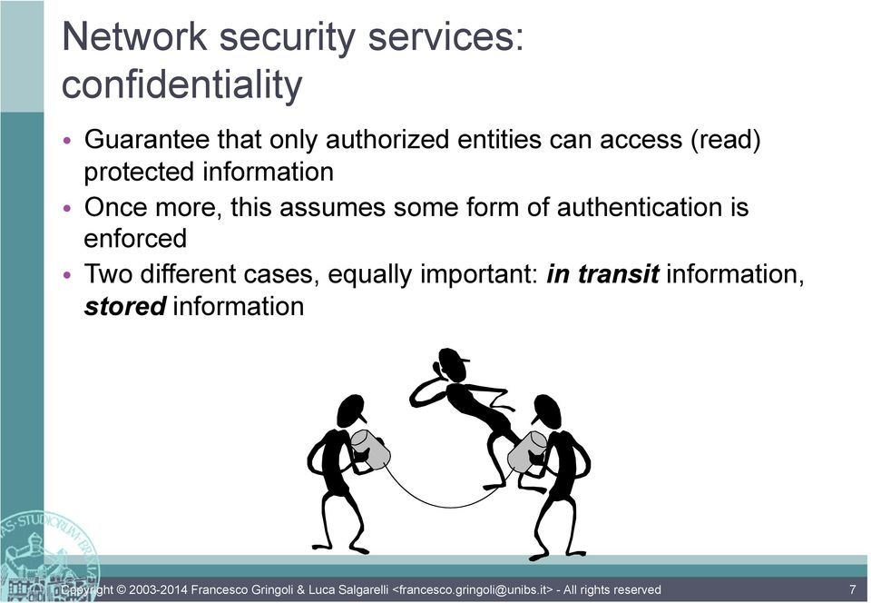 more, this assumes some form of authentication is enforced Two