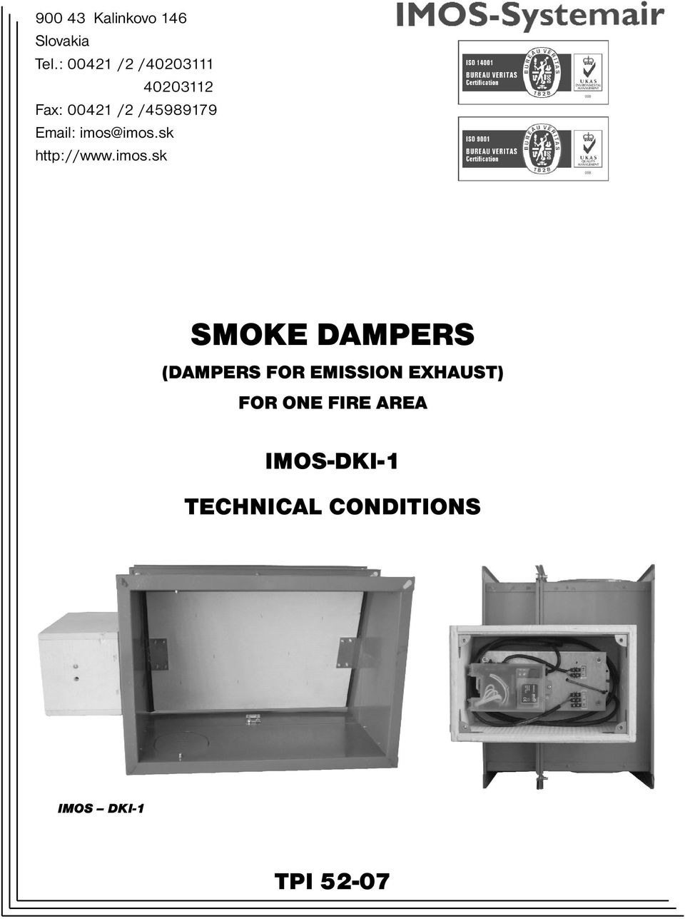 imos@imos.sk http://www.imos.sk SMOKE DAMPERS (DAMPERS FOR