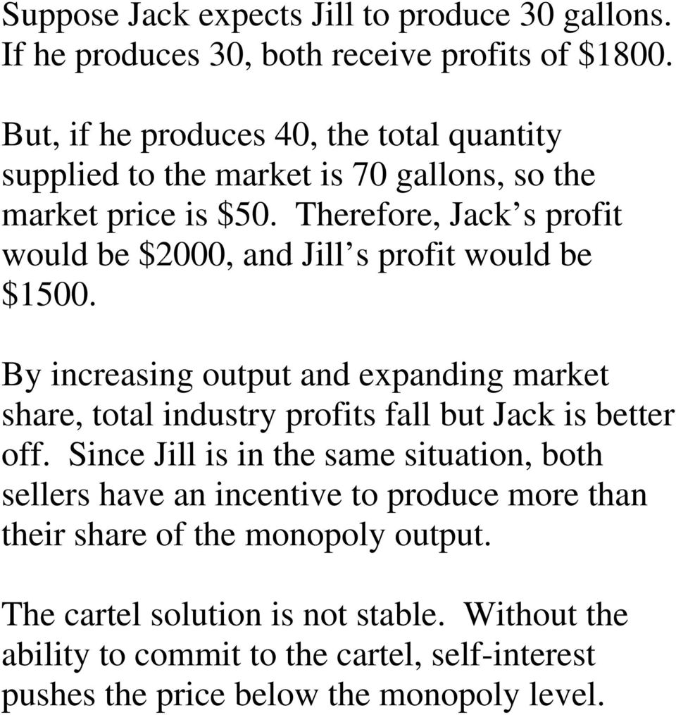 Therefore, Jack s profit would be $2000, and Jill s profit would be $1500.