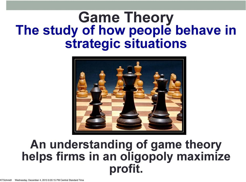 understanding of game theory helps