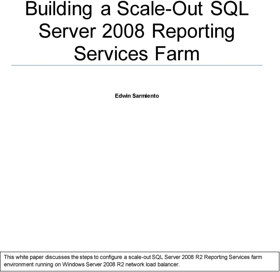 scale-out SQL Server 2008 R2 Reporting Services farm