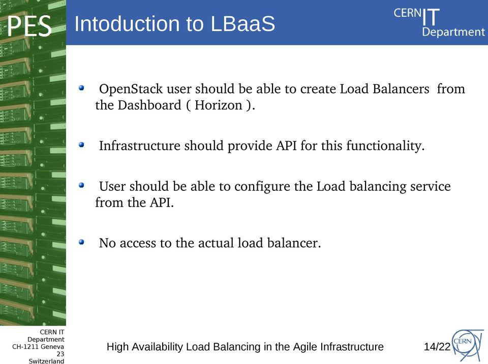 User should be able to configure the Load balancing service from the API.