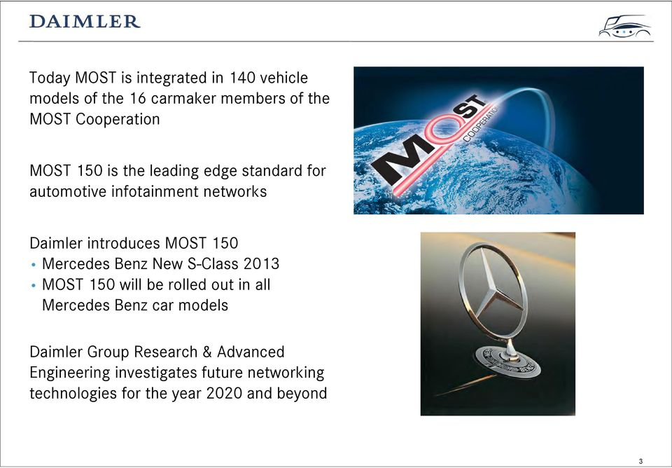 Mercedes Benz New S-Class 2013 MOST 150 will be rolled out in all Mercedes Benz car models Daimler
