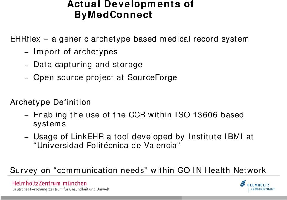 Enabling the use of the CCR within ISO 13606 based systems Usage of LinkEHR a tool developed by