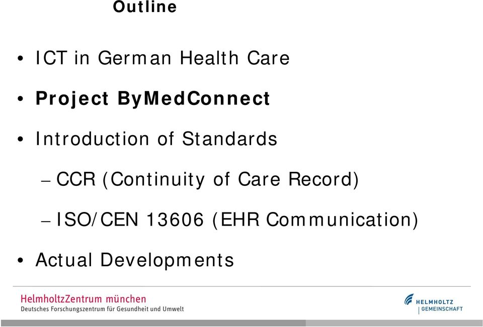 CCR (Continuity of Care Record) ISO/CEN