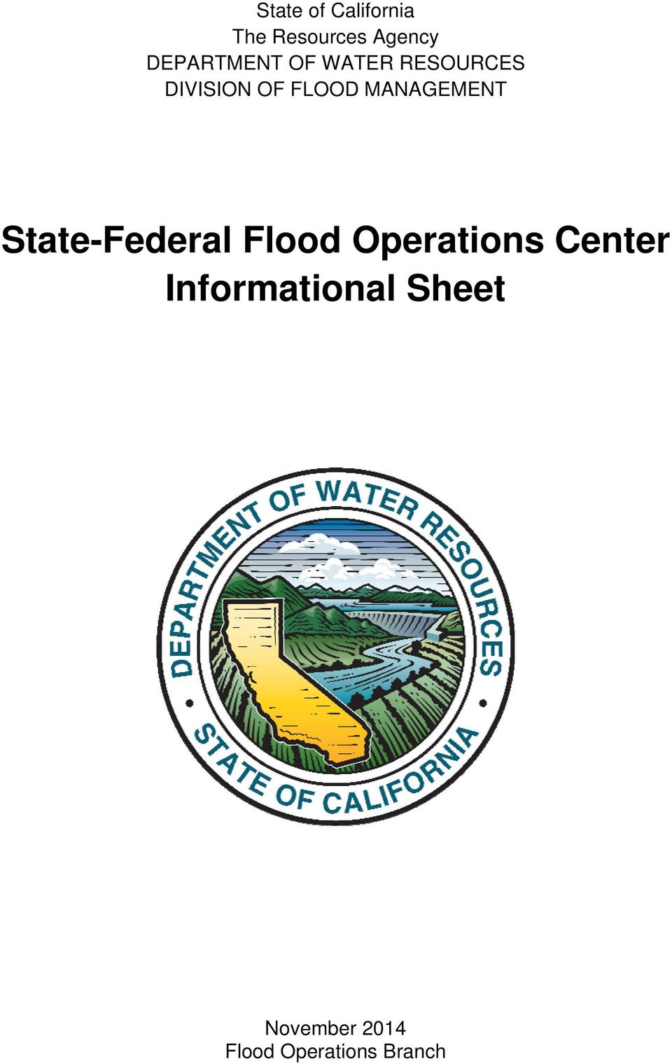 MANAGEMENT State-Federal Flood Operations Center
