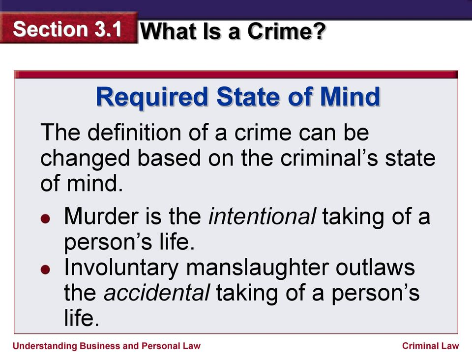 Murder is the intentional taking of a person s life.