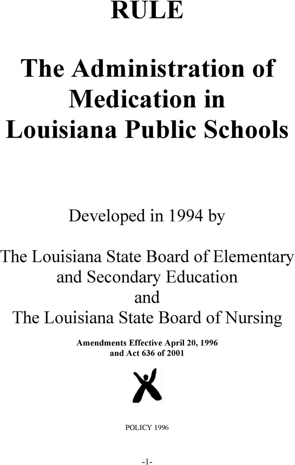 Secondary Education and The Louisiana State Board of Nursing