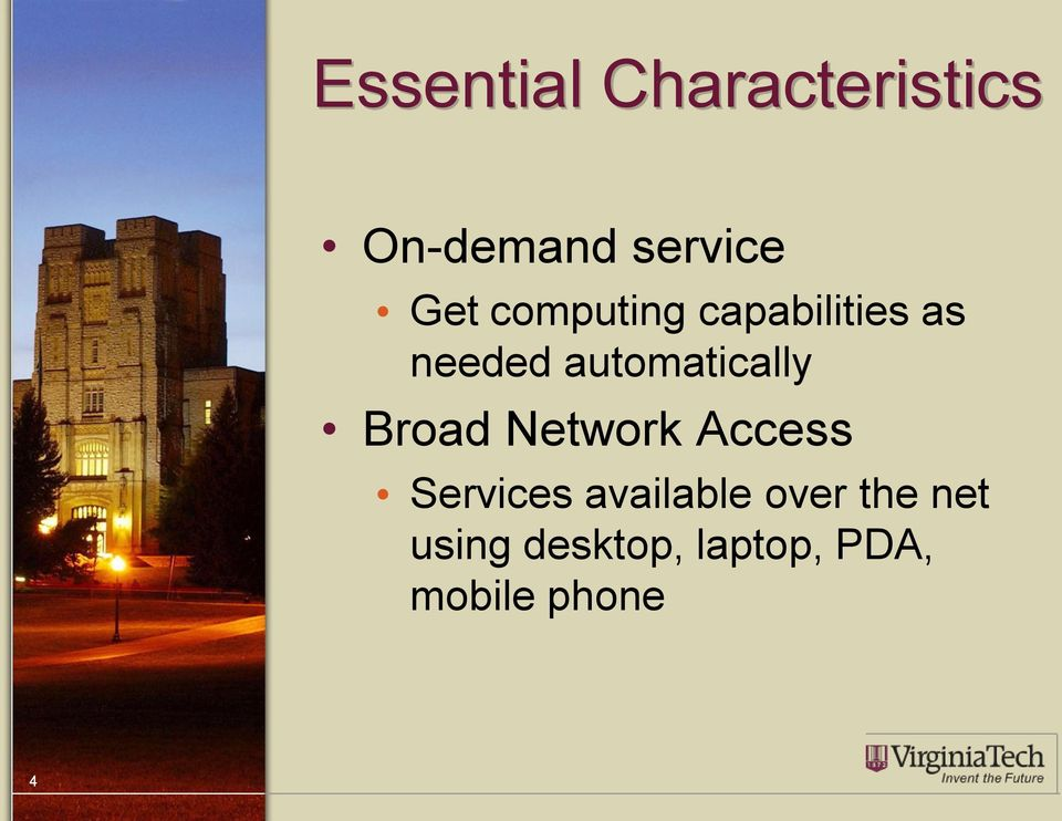 Broad Network Access Services available over