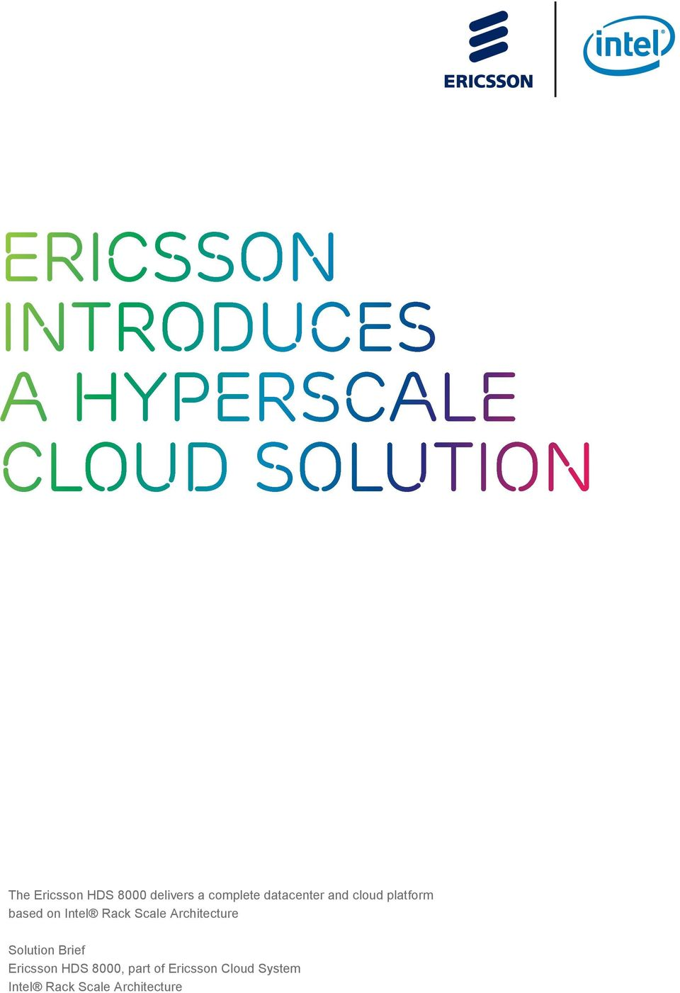 based on Intel Rack Scale Architecture Solution Brief Ericsson
