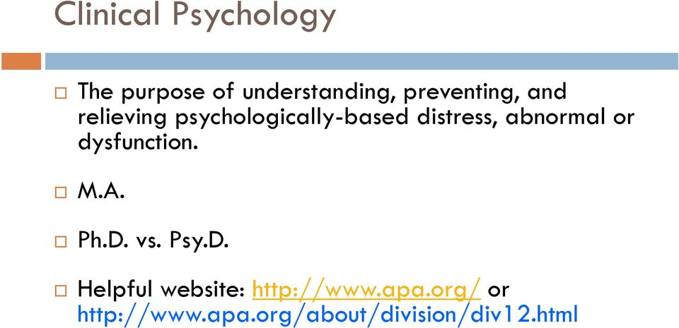 abnormal or dysfunction. M.A. Ph.D.
