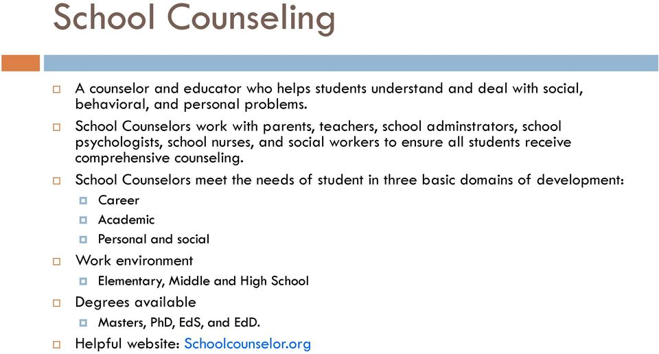 students receive comprehensive counseling.