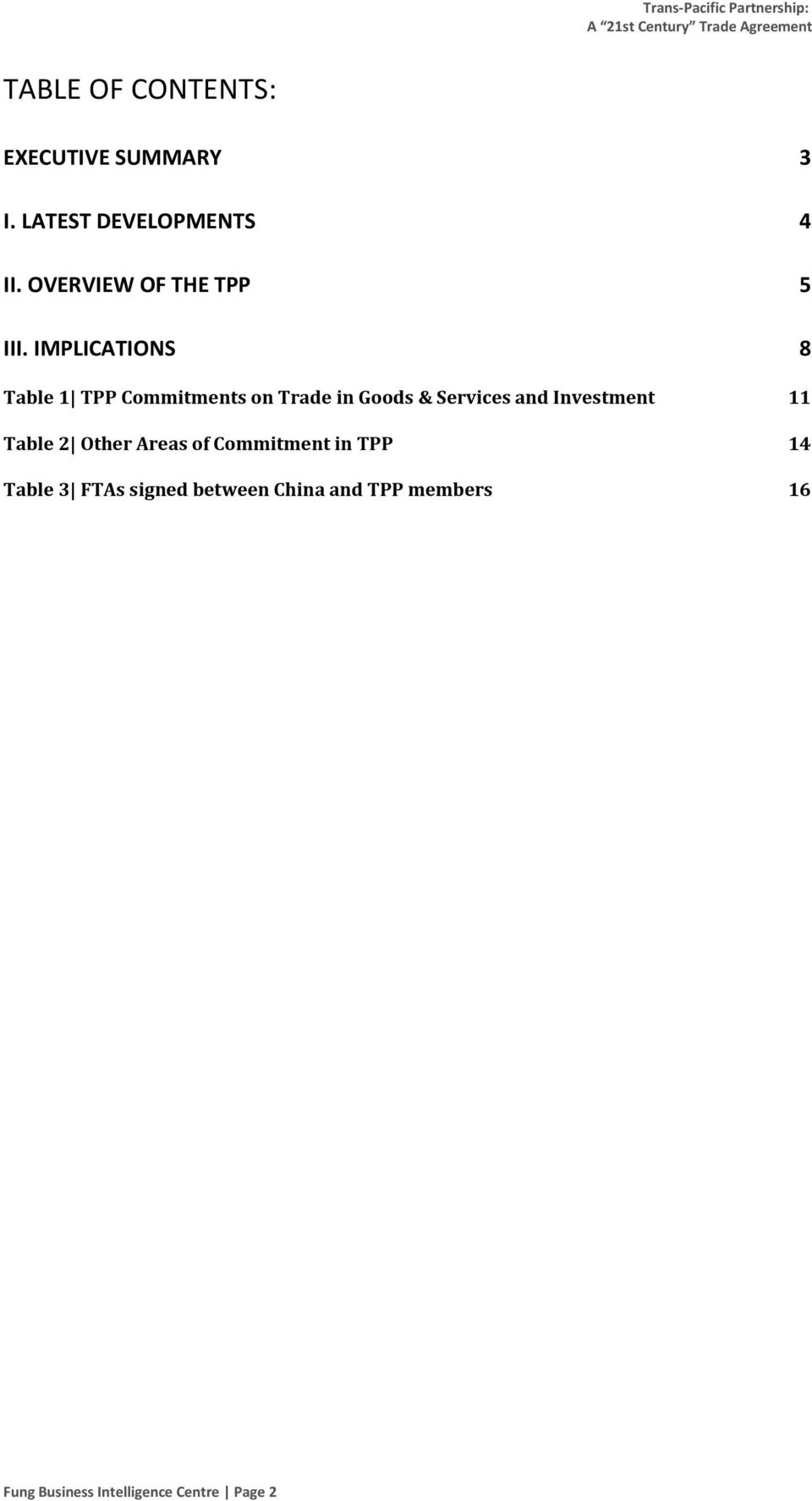 IMPLICATIONS 8 Table 1 TPP Commitments on Trade in Goods & Services and