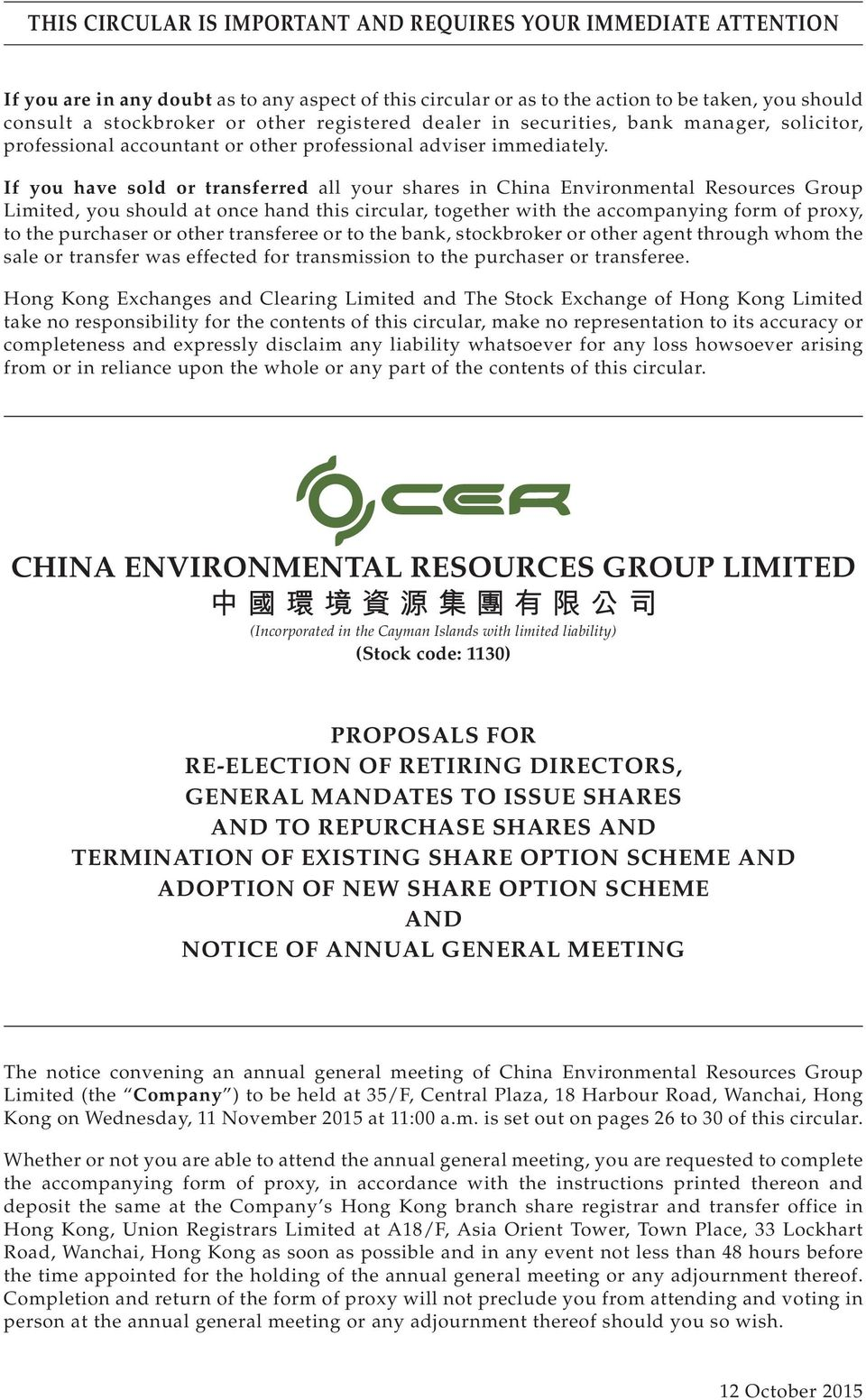 If you have sold or transferred all your shares in China Environmental Resources Group Limited, you should at once hand this circular, together with the accompanying form of proxy, to the purchaser