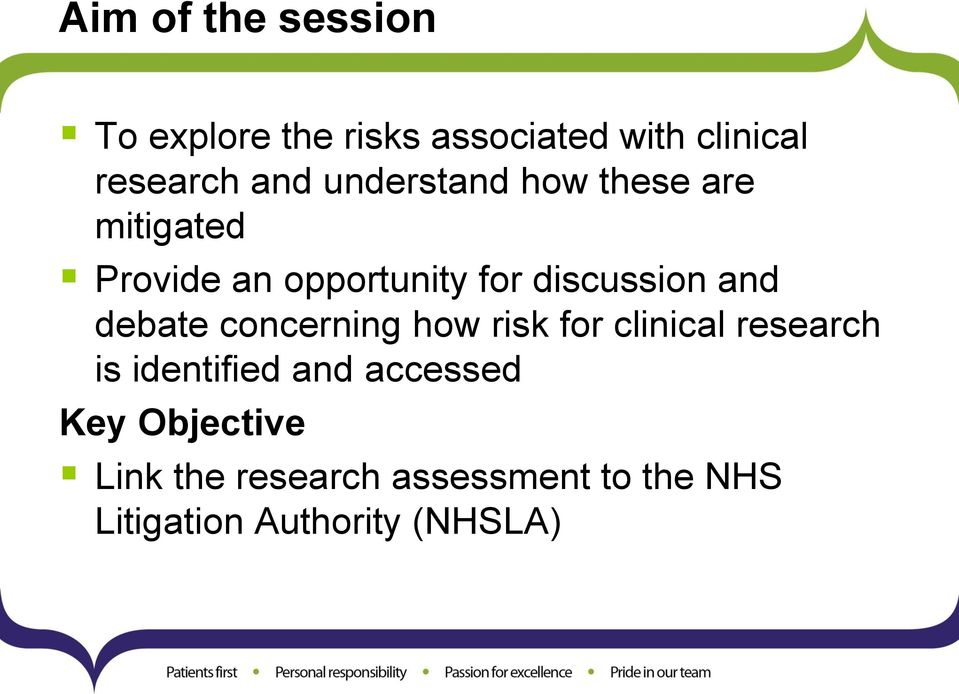 debate concerning how risk for clinical research is identified and accessed