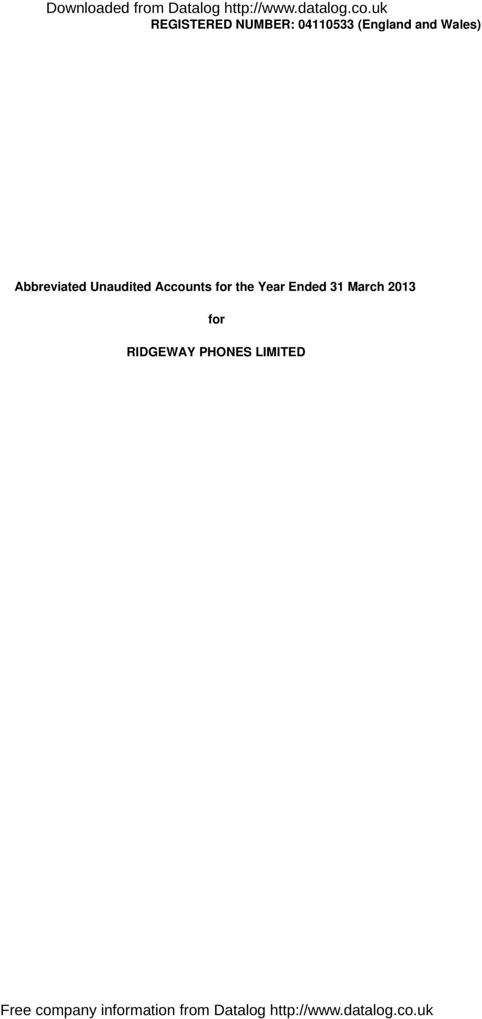 Unaudited Accounts for the Year