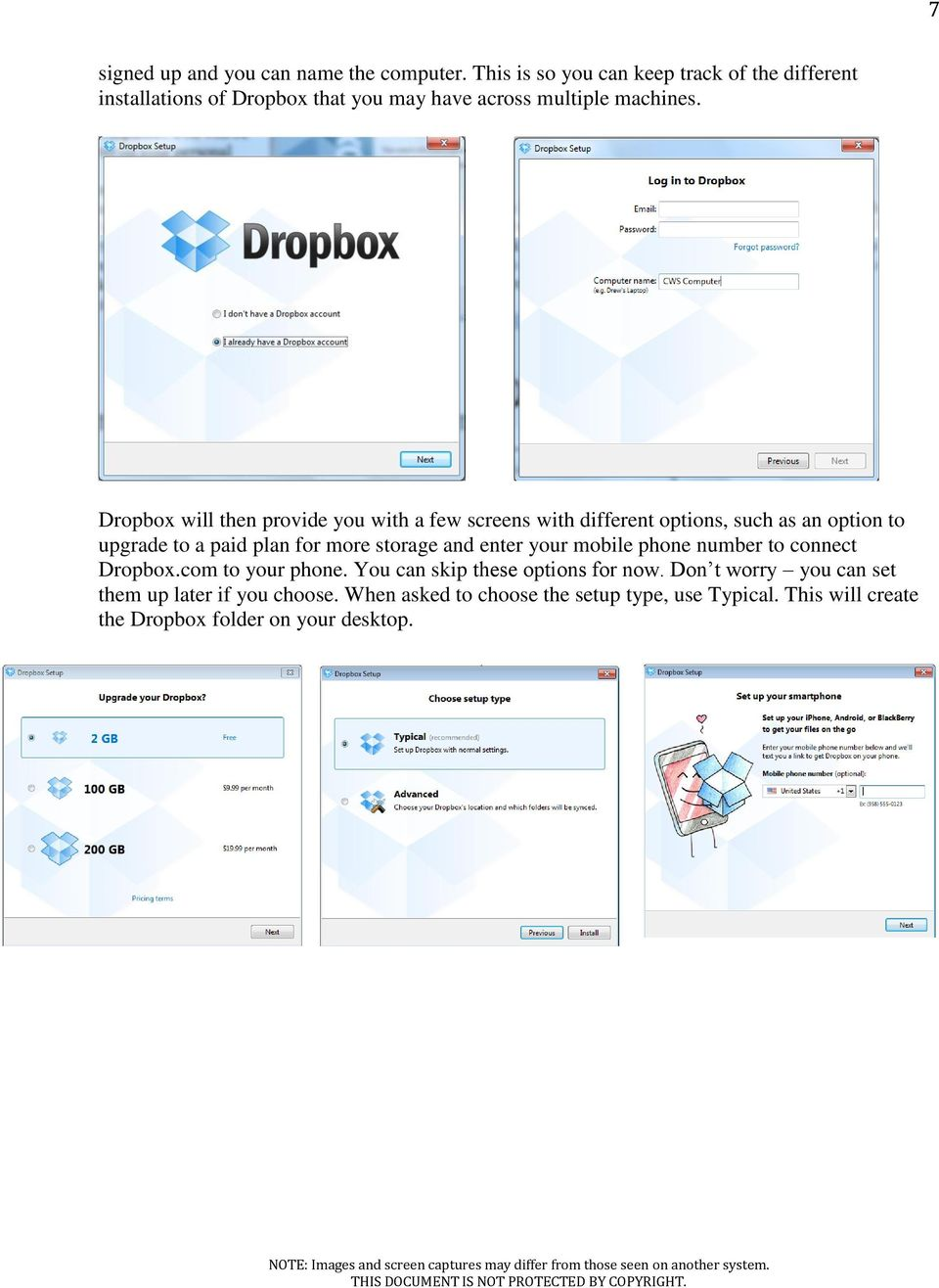 Dropbox will then provide you with a few screens with different options, such as an option to upgrade to a paid plan for more storage and