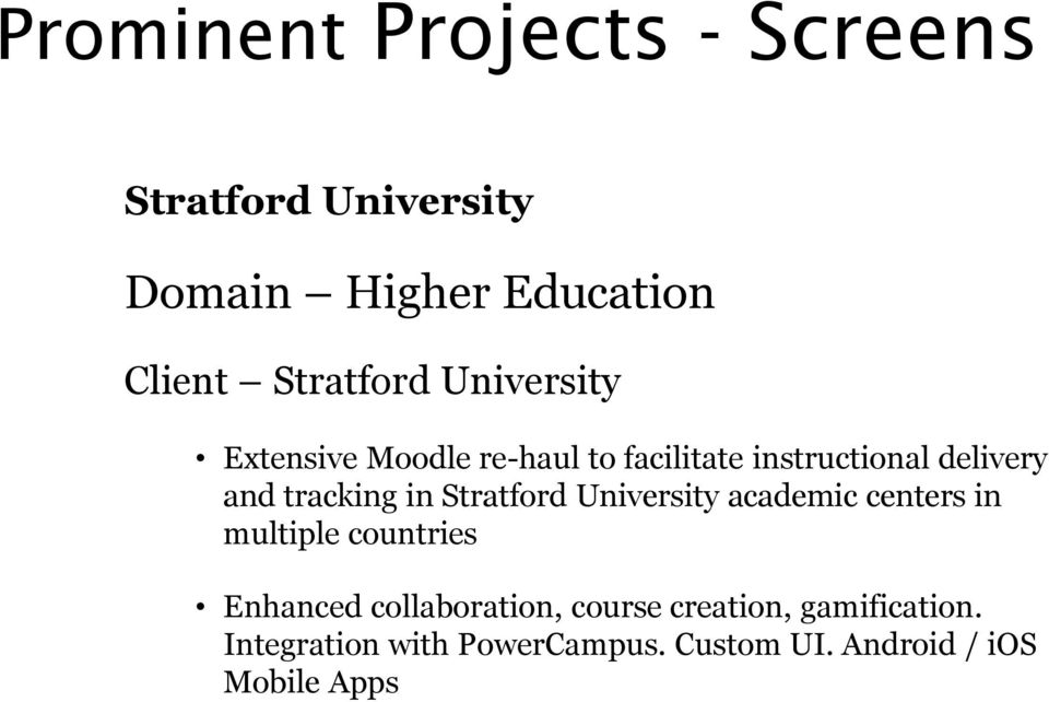 Stratford University academic centers in multiple countries Enhanced collaboration, course